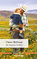 Her Surprise Cowboy (Heroes of Shelter Creek)