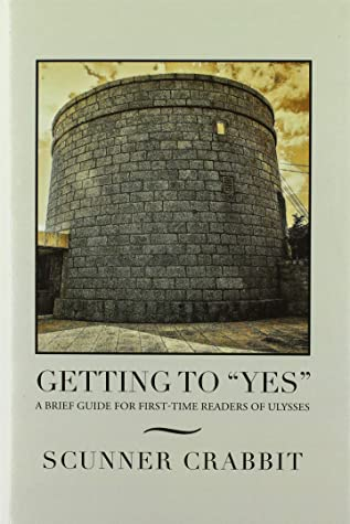 Getting to Yes: A Brief Guide for First-Time Readers of Ulysses