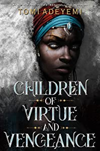 Children of Virtue and Vengeance (Legacy of Orïsha, #2)
