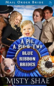 A Pig, A Pie and Two Blue Ribbon Brides