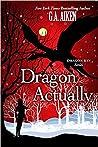 Dragon Actually