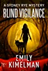Blind Vigilance