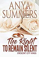 The Right to Remain Silent (Crescent City Kings #3)