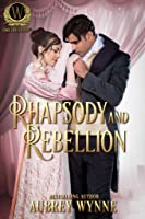 Rhapsody and Rebellion (Enduring Legacy #7)
