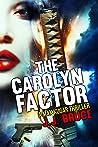 The Carolyn Factor