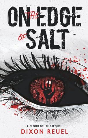 On the Edge of Salt - Blood Brute Prequel