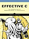 Effective C by Robert C. Seacord