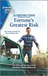 Fortune's Greatest Risk (The Fortunes of Texas: Rambling Rose #4)