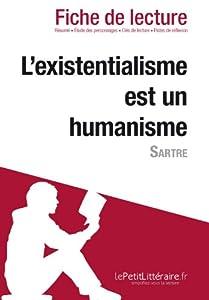 L'existentialisme est un humanisme de Sartre (Fiche de lecture)