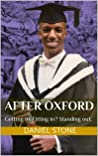 After Oxford: Getting in. Fitting in? Standing out.