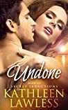 UNDONE: A Steamy, Contemporary Vacation Romance