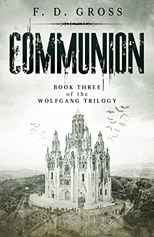Communion (The Wolfgang Trilogy #3)