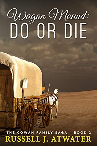 Wagon Mound: Do or Die