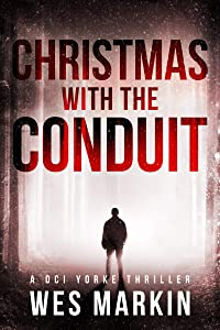 Christmas with the Conduit (Detective Michael Yorke #6)
