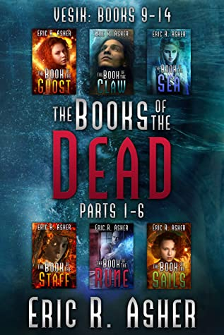 The Books of the Dead, Parts 1-6: Vesik 9-14 (Vesik Series Box Set Book 4)