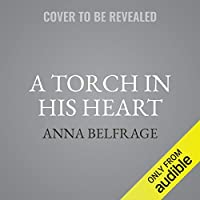 A Torch in His Heart (Wanderer, #1)