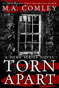 Torn Apart (Hero Series, #1)
