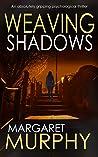 Weaving Shadows (Clara Pascal #2)