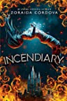 Incendiary (Hollow Crown Book 1)