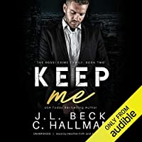 Keep Me (Rossi Crime Family, #2)