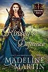 Kinsey's Defiance (Borderland Rebels, #2)