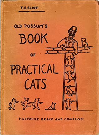 Old Possum's Book of Practical Cats by Eliot T. S. (Thomas Stearns)