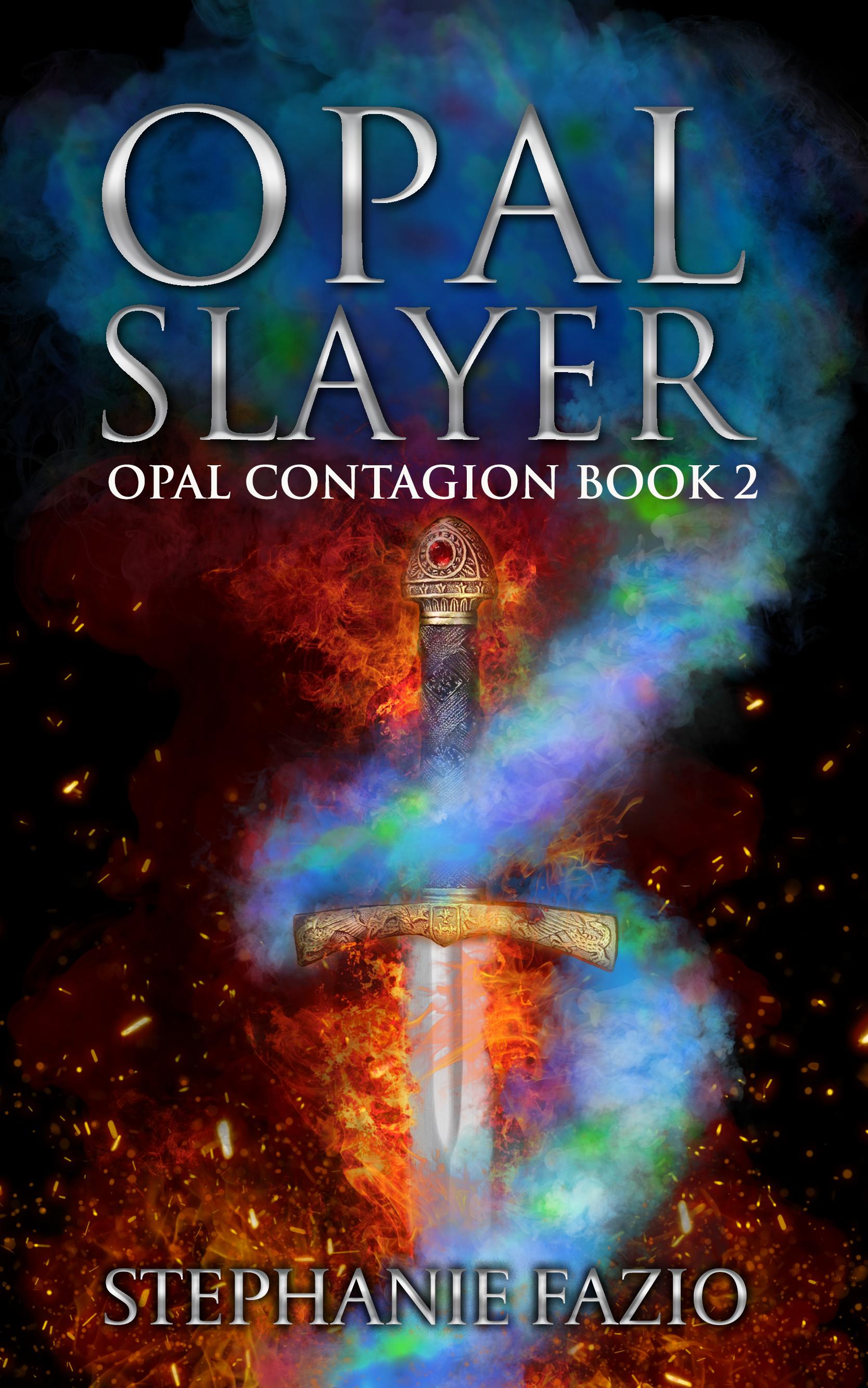 Opal Slayer