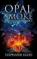 Opal Smoke