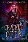 Cracked Open (Dragon Born Academy, #1)