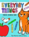 Everyday Things: Toddler Coloring Book
