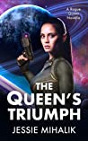 The Queen's Triumph (Rogue Queen, #3)