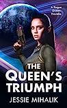 The Queen's Triumph (Rogue Queen, #3)