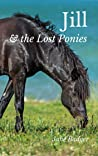 Jill and the Lost Ponies (The Jill Crewe Stories Book 1)
