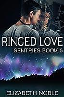 Ringed Love (Sentries Book 6)
