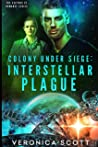 Colony Under Siege Interstellar Plague: (The Sectors SF Romance Series)