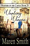 Wanting Winona (Masters of the Castle #29)