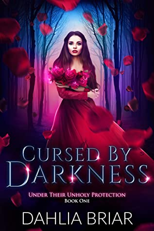 Cursed by Darkness (Under Their Unholy Protection, #1)