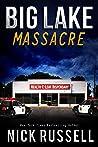 Big Lake Massacre (Big Lake, #18)