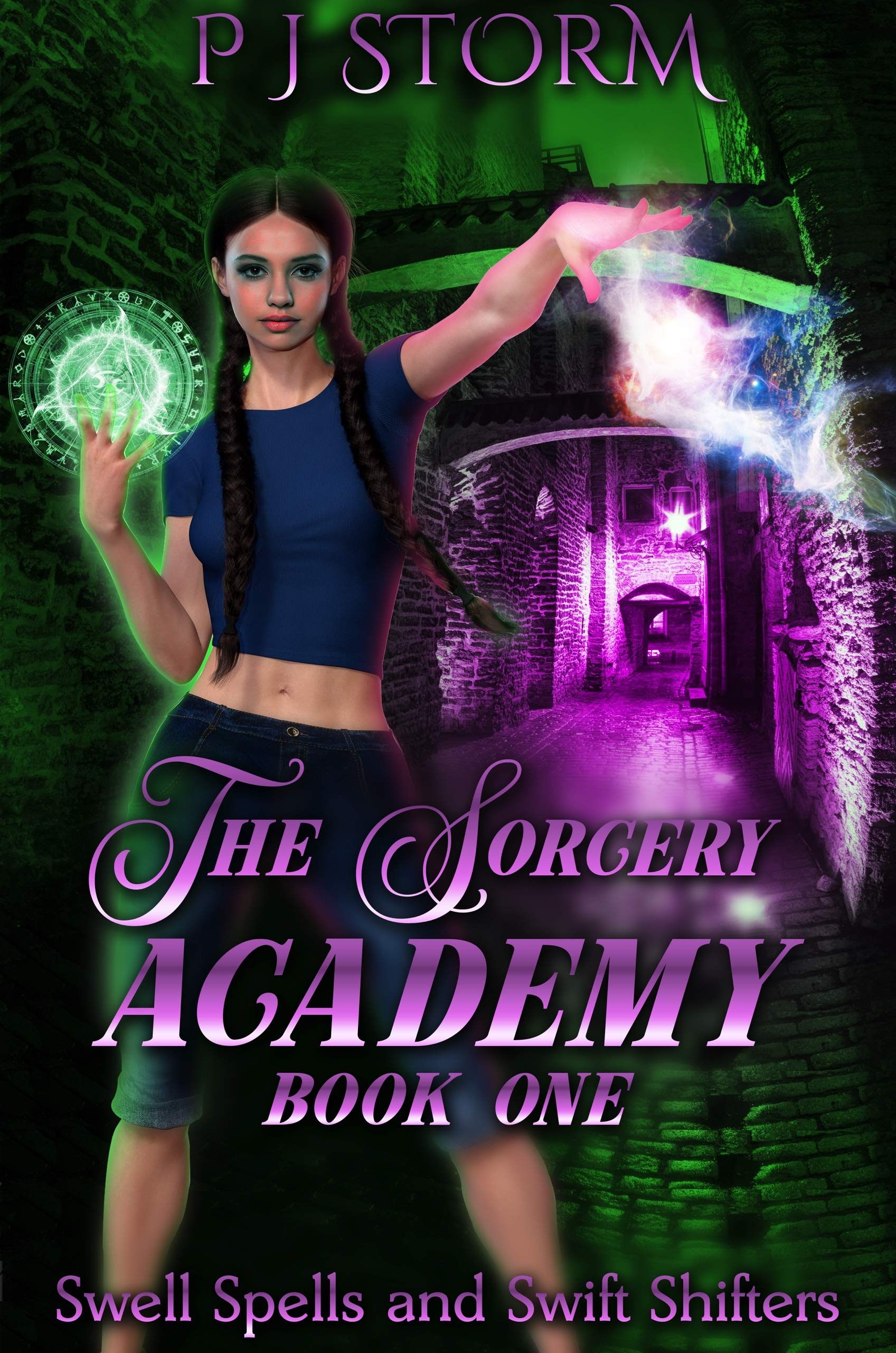 Sorcery Academy: Swell Spells and Swift Shifters (Sorcerey Academy Book 1) P J Storm