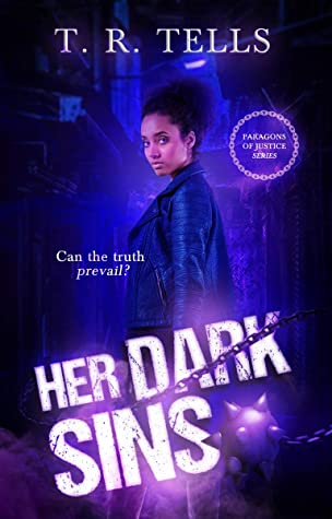 Her Dark Sins (Paragons of Justice #1)