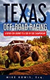 Texas Off-road Racing: A Father-Son Journey to a Side-by-Side Championship