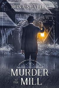 Murder at the Mill (Redmond and Haze Mysteries #3)