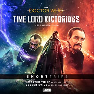 Doctor Who: Time Lord Victorious: Short Trips: Master Thief/Lesser Evils