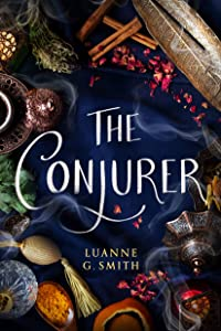 The Conjurer (The Vine Witch #3)