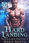 Hard Landing (Santa Cruz Shifters, #2)