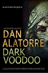 Dan Alatorre Dark Voodoo (Dan Alatorre Dark Passages #2)
