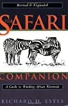 The Safari Companion: A Guide to Watching African Animals