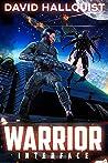 Warrior: Interface (The Singularity War Book 2)