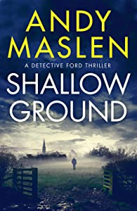 Shallow Ground (Detective Ford, #1)