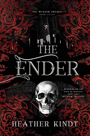 The Ender (The Weaver Trilogy, # 3)
